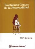 Trastornos Graves de la Personalidad
