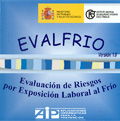 EVALFRIO. Evaluación de riesgos por exposición laboral a frío.