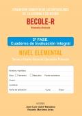 BECOLE-r. Evaluación Cognitiva de las Dificultades en Lectura y Escritura. Cuaderno de Evaluación Integral Elemental