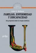 Familias, enfermedad y discapacidad.Una propuesta desde la terapia sistémica