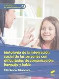 Metodología de la integración social de las personas con dificultades de comunicación, lenguaje y habla. G.S. Mediación comunicativa