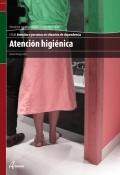 Atención higiénica. Servicios socioculturales y a la comunidad. CFGM. Atención a personas en situación de dependencia