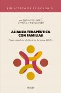 Alianza terapéutica con familias. Cómo empoderar al cliente en los casos difíciles