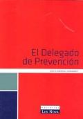 El Delegado de Prevención
