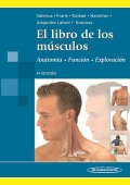 El libro de los músculos. Anatomía - Función - Exploración
