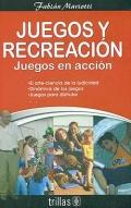 Juegos y recreación. Juegos en acción.
