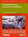Instalaciones contra incendios. ( Incluye CD )