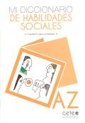 Mi diccionario de habilidades sociales. Cuaderno para completar