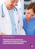 Prevención de riesgos laborales para el técnico auxiliar de enfermería.