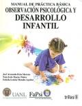 Manual de práctica básica observación psicológica y desarrollo infantil.