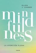 Mindfulness. La atención plena.