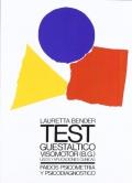 Test Guestáltico visomotor. Usos y aplicaciones clínicas.