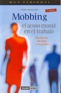Mobbing. El acoso moral en el trabajo. Prevención, síntomas y soluciones