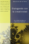 Dialogando con la creatividad. De la identificación a la creatividad paradójica.