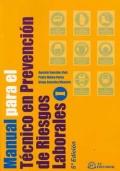 Manual para el técnico en prevención de riesgos laborales.(2 tomos)