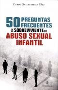 50 preguntas frecuentes de un sobreviviente de abuso sexual infantil
