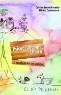 Psicopedagogía Clínica. Experiencias en escena