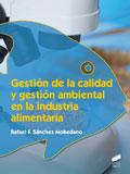 Gestión de la calidad y gestión ambiental en la industria alimentaria
