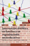Intervención sistémica en familias y organizaciones socioeducativas.