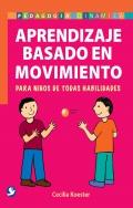 Aprendizaje basado en movimiento. Para niños de todas habilidades
