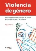 Violencia de género. reflexiones sobre la relación de pareja y la violencia contra las mujeres