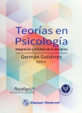 Teorías en Psicología. Integración y el futuro de la disciplina