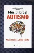Más allá del Autismo, Neurociencia y lóbulo frontal