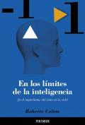 En los límites de la inteligencia. ¿Es el ingrediente del éxito en la vida?
