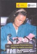 Los factores psicosociales en el trabajo y su relación con la salud (DVD)