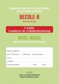 BECOLE-r. Evaluación Cognitiva de las Dificultades en Lectura y Escritura. Cuaderno de cribado Medio