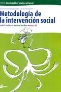 Metodología de la intervención social. Servicios socioculturales y a la comunidad. Módulo transversal.