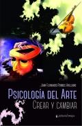 Psicología del arte. Crear y cambiar