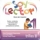 Soy lector 1. Textos, contextos y procesos para desarrollar la competencia lectora. Guía del maestro. (CD)