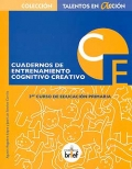Cuadernos de entrenamiento cognitivo creativo. 3º curso de educación primaria.