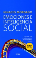 Emociones e inteligencia social. Las claves para una alianza entre los sentimientos y la razón.