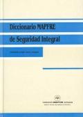 Diccionario MAPFRE de Seguridad Integral (Equivalencias en ingles, francés y portugués)