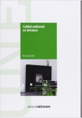 Calidad ambiental en interiores. Manual de normas UNE.
