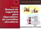 Manual de seguridad para operadores de carretillas elevadoras. Manual de prevención nº 1