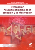Evaluación neuropsicológica de la emoción y la motivación