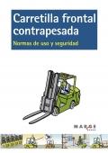 Carretilla frontal contrapesada. normas de uso y seguridad