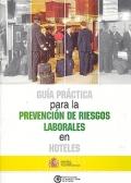 Guía práctica para la prevención de riesgos laborales en Hoteles.