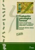 Evaluación psicológica forense 1. Fuentes de información, abusos sexuales, testimonio, peligrosidad y reincidencia