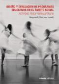 Diseño y evaluación de programas educativos en el ámbito social Actividad física y dramaterapia