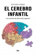 El cerebro infantil. Los secretos del desarrollo cognitivo