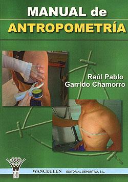 Manual de antropometria chamorro ra l pablo garrido for Antropometria libro