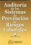 Auditoría de los sistemas de prevención de riesgos laborales.