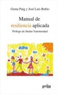 Manual de resiliencia aplicada. Con un prólogo de Stefan Vanistendael