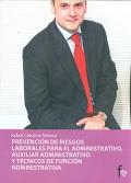 Prevención de riesgos laborales para el administrativo, auxiliar administrativo y técnicos de función administrativa