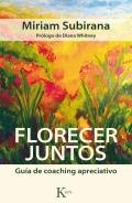 Florecer juntos. guía de coaching apreciativo