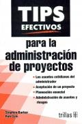 Tips efectivos para la administración de proyectos.